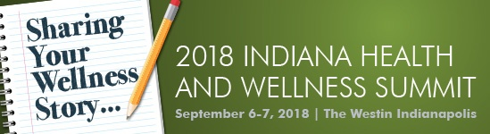 2018 Indiana Health and Wellness Summit